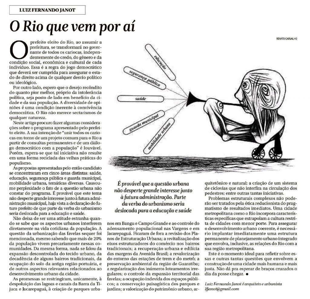 Texto publicado originalmente na edição do dia 19/11/2016 do jornal O Globo